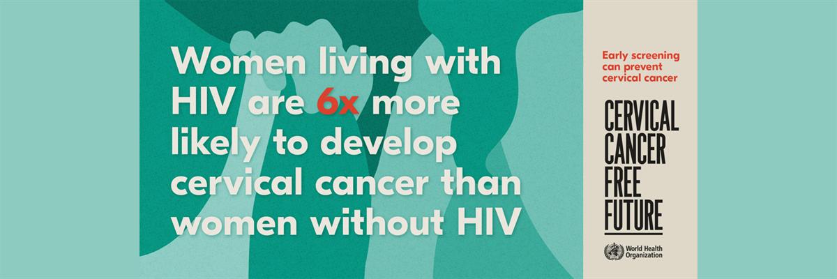 OMS publică primele estimări ale contribuției HIV la povara globală a cancerului de col uterin